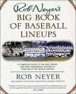 Return to Rob Neyer's Big Book of Baseball Lineups
